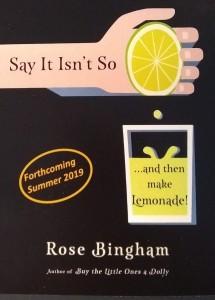 Say it isn't so and then make Lemonade